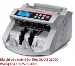 Địa chỉ sửa máy đếm tiền OUDIS 2300C uy tín giá rẻ