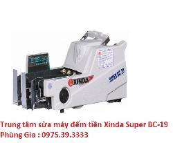 Trung tâm sửa máy đếm tiền Xinda Super BC-19 giá rẻ
